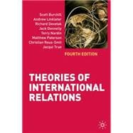 Theories of International Relations : Fourth Edition