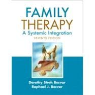 Family Therapy : A Systemic Integration