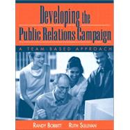 Developing the Public Relations Campaign : A Team-Based Approach