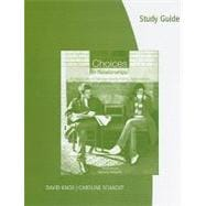 Study Guide for Knox/Schacht's Choices in Relationships: Introduction to Marriage and the Family, 10th