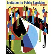 Invitation to Public Speaking (with CD-ROM and InfoTrac)
