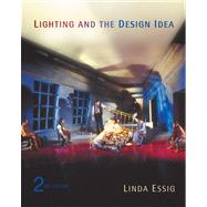 Lighting and the Design Idea (with InfoTrac)