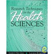 Research Techniques for the Health Sciences