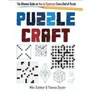 Puzzlecraft The Ultimate Guide on How to Construct Every Kind of Puzzle