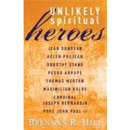 Unlikely Spiritual Heroes 9780867169249R