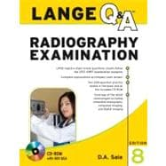 Lange Q&amp;A Radiography Examination, Eighth Edition