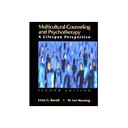 Multicultural Counseling and Psychotherapy : A Lifespan Perspective