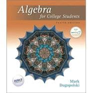 Algebra for College Students, 4th Edition