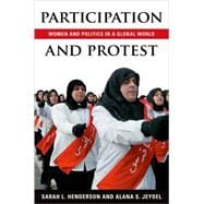 Participation and Protest Women and Politics in a Global World