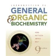Introduction to General, Organic, and Biochemistry, 9th Edition