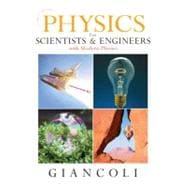 Physics for Scientists and Engineers (Chs 1-37) with MasteringPhysics