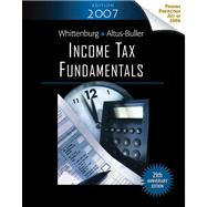 Income Tax Fundamentals, 2007 Edition