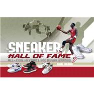 The Sneaker Hall of Fame All-Time Favorite Footwear Brands