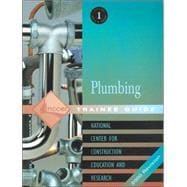 Plumbing Level One: Trainee Guide 2000