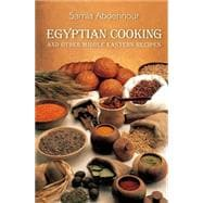 Egyptian Cooking And Other Middle Eastern Recipes