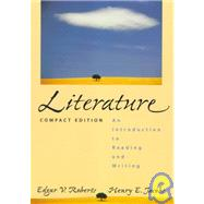 Literature : An Introduction to Reading and Writing, Compact