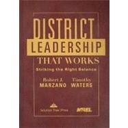 District Leadership That Works : Striking the Right Balance