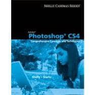 Adobe Photoshop CS4 : Comprehensive Concepts and Techniques
