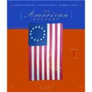 The American Pageant:  A History of the Republic: Volume I to !877