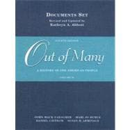 Out of Many, Documents Set, Volume II : A History of the American People