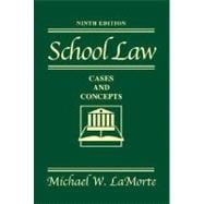 School Law: Cases and Concepts