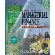 Principles of Managerial Finance the Brief Edition