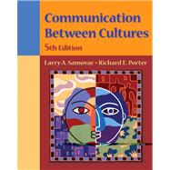 Communication Between Cultures (with InfoTrac)