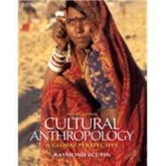 Cultural Anthropology A Global Perspective Plus MyAnthroLab with eText -- Access Card Package