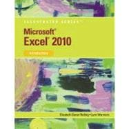 Microsoft Office Excel 2010 : Illustrated Introductory