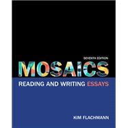 Mosaics Reading and Writing Essays Plus MyWritingLab with Pearson eText -- Access Card Package
