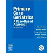 Primary Care Geriatrics : A Case-Based Approach