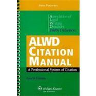 ALWD Citation Manual : A Professional System of Citation