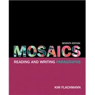 Mosaics Reading and Writing Paragraphs Plus MyWritingLab with eText -- Access Card Package