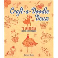 Craft-a-Doodle Deux 73 Exercises for Creative Drawing