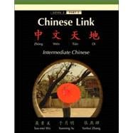 Chinese Link Zhongwen Tiandi, Intermediate Chinese, Level 2/Part 2