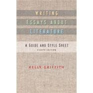 Writing Essays About Literature, 8th Edition