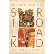 The Silk Road A New History