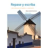 Repase y escriba: Curso avanzado de gramatica y composicion, Seventh Edition