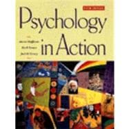 Psychology in Action, 5th Edition