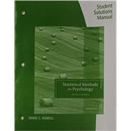 Student Solutions Manual for Howell's Statistical Methods for Psychology, 8th
