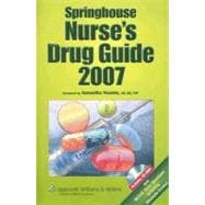 Springhouse Nurse's Drug Guide 2007