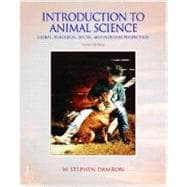 Introduction to Animal Science : Global, Biological, Social and Industry Perspectives