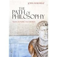The Path of Philosophy Truth, Wonder, and Distress
