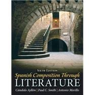 Spanish Composition Through Literature Plus Spanish Grammar Checker Access Card (one semester)