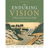 The Enduring Vision: Volume I: To 1877, 7th Edition