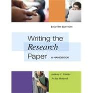 Writing the Research Paper: A Handbook, 8th Edition