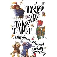 A Trio of Tolerable Tales 9781554989331R