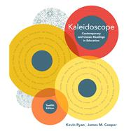 Kaleidoscope Contemporary and Classic Readings in Education