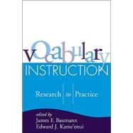 Vocabulary Instruction Research to Practice