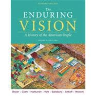 The Enduring Vision, Volume II: Since 1865, 7th Edition